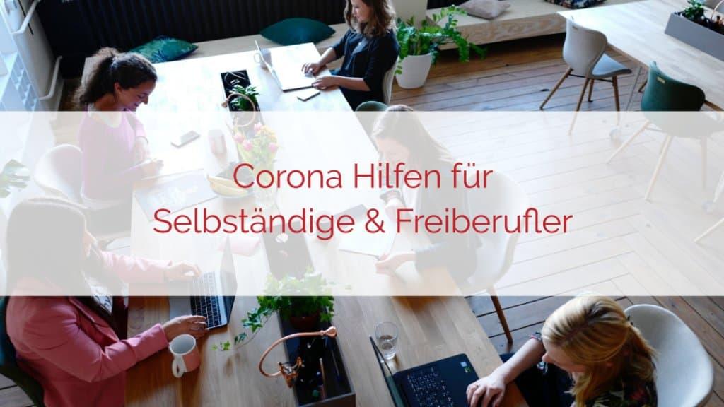 Corona Hilfen für Selbständige und Freiberufler